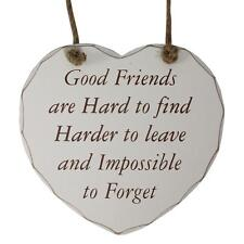 Wooden Heart Plaque - Good friends are hard to find harder to leave and