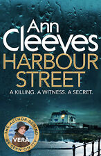 Harbour Street - Ann Cleeves - (Vera Stanhope Series) - Brand New Paperback