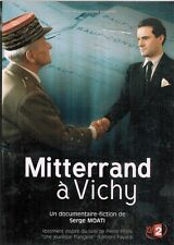 DVD - Documentaire-Fiction - Mitterand A Vichy - Serge Moati //2008
