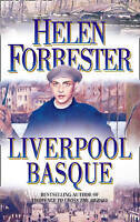 The Liverpool Basque by Forrester, Helen (Paperback book, 2008)
