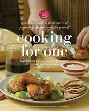 Cooking for One: A Seasonal Guide to the Pleasure of Preparing Delicious Meals f