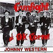 Johnny Western - Gunfight at O.K. Corral (2006)