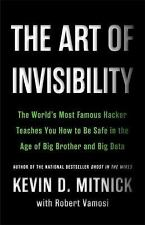 The Art of Invisibility: The World's Most Famous Hacker Teaches You How to Be...