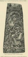 ANTIQUE 1876 PAPER PRINT OF 11TH C SAXON IVORY CARVING VIRGIN MARY CHRIST CHILD