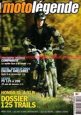 MOTO LEGENDE 141 HONDA 125 SL XL XLR XR NX TL TRIUMPH 500 T100 TIGER INDIAN BUT