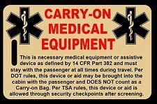 Tan Carry-On Medical Equipment  Bag Tag - TSA - CPAP BiPAP APNEA POC