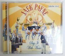 Jack Payne Say It With Music CD Living Era – CD AJA 5487