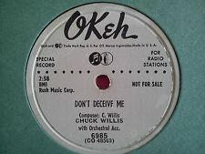 78 Tours CHUCK WILLIS-DON'T DECEIVE ME/I'VE BEEN TREATED WRONG TOO LONG