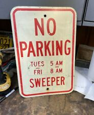 No Parking Sweeper Sign Real Aluminum Reflective
