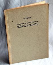 PRAKTISCH ANGEWANDTE WÜNSCHELRUTE - Maltzahn