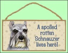 """A Spoiled Schnauzer 10"""" x 5""""  Lives Here Dog Sign"""