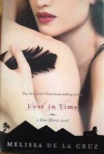 Lost in Time Melissa de la Cruz Twilight Vampire 1st First Edition Hardback Book