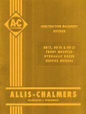 Allis Chalmers Hd 11 16 21 Hd11 Hd16 Hd21 Dozer Tractor Hydraulic Service Manual