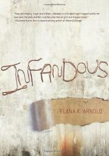Infandous (Fiction - Young Adult) by Elana K. Arnold