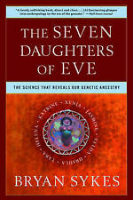 NEW The Seven Daughters of Eve: The Science That Reveals Our Genetic Ancestry
