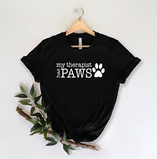Womens My Therapist Has Paws Short Sleeve Shirt Dog Mom Dog Mom Shirt Funny Tee