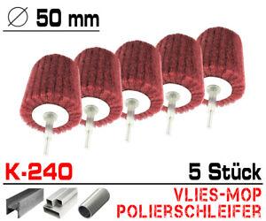 5x Schleifmop Schleif Vlies Mop Polier Lamellen Walze Ø 50mm Kelchform Korn K240