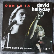 David Hallyday, ooh la la / don't bring me down, SP - 45 tours import