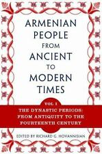 The Armenian People from Ancient to Modern Times: Volume I: The Dynastic Periods