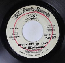 Rock Promo 45 The Happenings - Goodnight My Love / Lillies By Money On B.T. Pupp