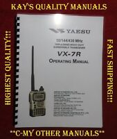 Highest Quality ~ VX-7R Instruction Manual  on 32LB Paper 😊C-MY OTHER MANUALS😊