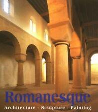 ROMANESQUE ART: ARCHITECTURE, SCULPTURE, PAINTING