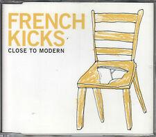 French Kicks  CD-SINGLE CLOSE TO MODERN