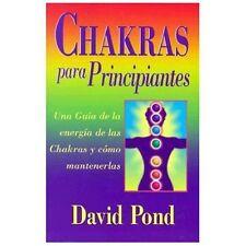 Chakras Para Principiantes: Una Guia Para Equilibrar la Energia de Sus Chakras =