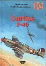 No. 104 - Curtiss P-40 Tomahawk Warhawk Kittyhawk Volume 1