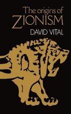 The Origins of Zionism by Vital, David