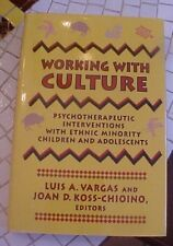 Working With Culture Ethnic Minority Youth Psych 1992 *