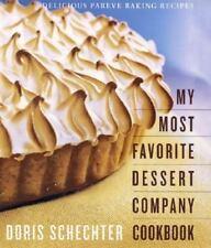 My Most Favorite Dessert Company Cookbook: Delicious Pareve Baking Recipes