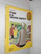 IL KEPI E LA VECCHIA SIGNORA Giulia Sarno Mondadori Il giallo dei ragazzi 1977
