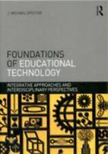 Interdisciplinary Approaches to Educational Technology: Foundations of Education