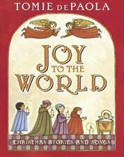 Joy to the World  Christmas Stories and Songs   by Tomie DePaola