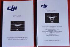 DJI  PHANTOM 4 INSTRUCTION MANUAL PLUS  VITAL MANUAL WITH ADDED INFO IN FULL