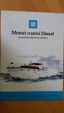 Depliant Opuscolo GM MOTORI MARINI DIESEL + spaccato del motore anno 1973