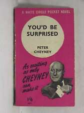 You'd Be Surprised, Cheyney, Peter, Acceptable Book