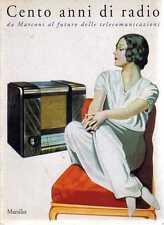 S11 100 anni di radio da Marconi al futuro delle telecomunicazioni Marsilio