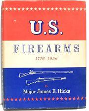 U S Firearms, 1776-1956, Notes on U.S. Ordnance Vol 1 by Hicks  1957