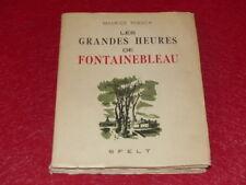 [ILE DE FRANCE] TOESCA (Maurice) LES GRANDES HEURES DE FONTAINEBLEAU 1950