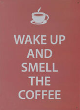 NEW Wake Up And Smell The Coffee Retro Tin Sign