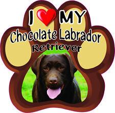 I LOVE MY CHOCOLATE LABRADOR RETRIEVER CUTE DOG Bumper Sticker PAW #172