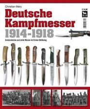 Deutsche Kampfmesser 1914-1918 von Christian Méry (2013, Taschenbuch)
