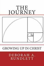 The Journey: Growing Up In Christ