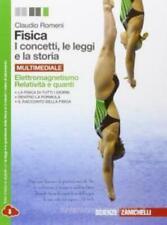 Fisica i concetti, le leggi e la storia, Zanichelli scuola, Romeni 9788808136596