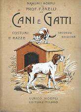 Faelli - Cani e Gatti -  II Edizione 1924 - Manuali Hoepli Cinologia Caccia