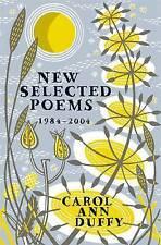 New Selected Poems by Carol Ann Duffy (Hardback, 2004)-F065