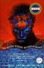 The River Where Blood Is Born Ballantine Reader's Circle