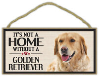 Wood Sign: It's Not A Home Without A GOLDEN RETRIEVER | Dogs, Gifts, Decorations